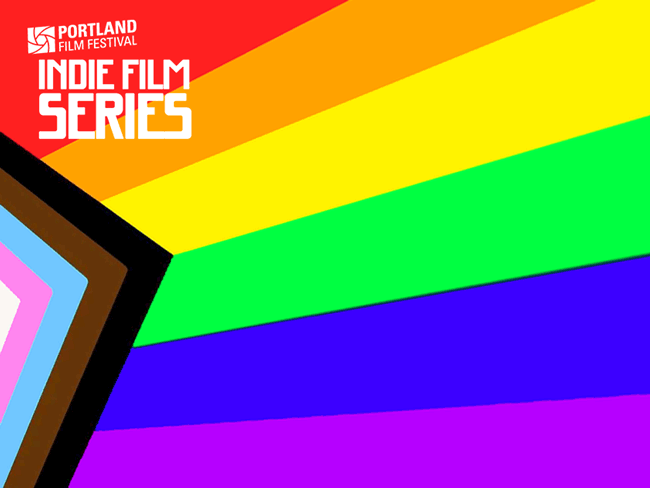 Pride rainbow flag with added text:  Portland Film Festival Indie Film Series